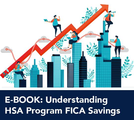 E-BOOK: Understanding HSA Program FICA Savings